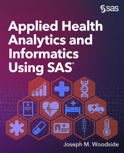 Applied Health Analytics and Informatics Using SAS