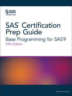 SAS Certification Prep Guide, 5th Edition