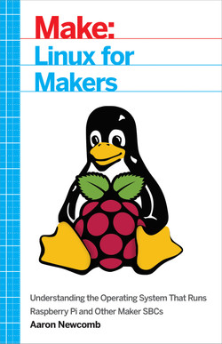 Linux for Makers, 1st Edition