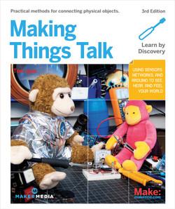 Making Things Talk, 3rd Edition