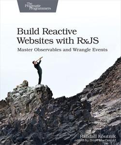 Build Reactive Websites with RxJS
