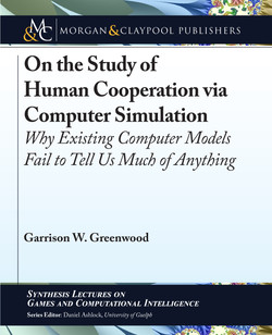 On the Study of Human Cooperation via Computer Simulation