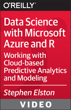 Data Science with Microsoft Azure and R