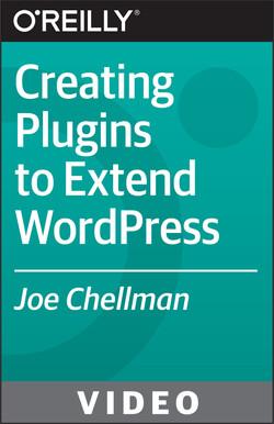 Creating Plugins to Extend WordPress