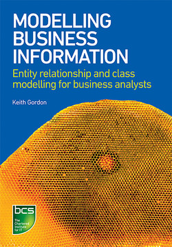 Modelling Business Information - Entity relationship and class modelling for Business Analysts