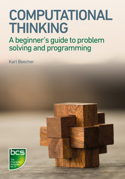 Computational Thinking - A beginner's guide to problem-solving and programming