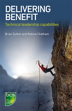 Delivering Benefit: Technical Leadership Capabilities