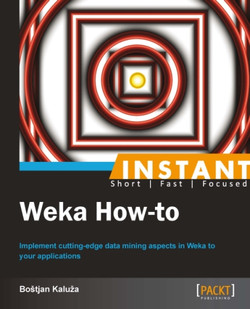 Instant Weka How-to
