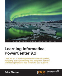 Learning Informatica PowerCenter 9.x
