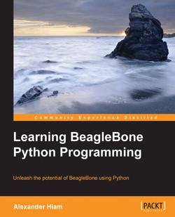 Learning BeagleBone Python Programming