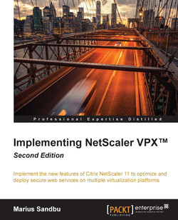 Implementing NetScaler VPX™ - Second Edition