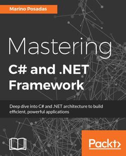 Mastering C# and .NET Framework