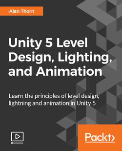 Unity 5 Level Design, Lighting, and Animation