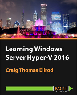 Learning Windows Server Hyper-V 2016