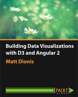 Building Data Visualizations with D3 and Angular 2