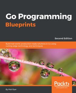 Go Programming Blueprints - SecondEdition