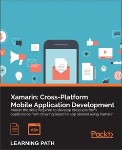 Xamarin: Cross-Platform Mobile Application Development