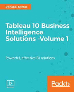 Tableau Business Intelligence Solutions - Volume 1