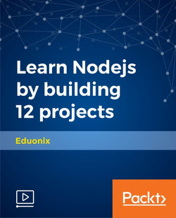 Learn Nodejs by building 12 projects