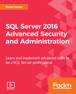 SQL Server 2016 Advanced Security and Administration