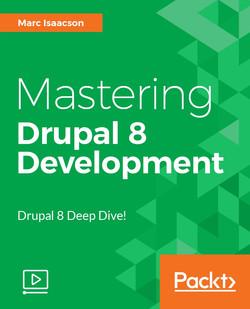 Mastering Drupal 8 Development