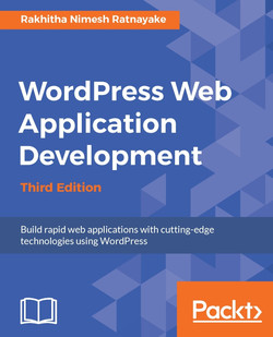 Wordpress Web Application Development - Third Edition