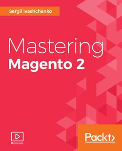 Mastering Magento 2