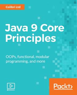 Java 9 Core Principles