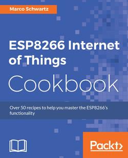 ESP8266 Internet of Things Cookbook