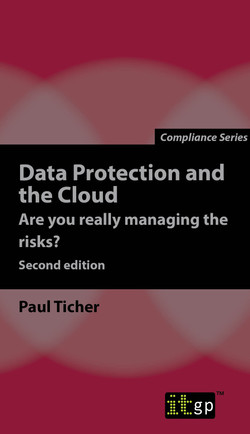 Data Protection and the Cloud - Are you really managing the risks?