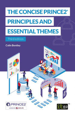 The Concise PRINCE2® - Principles and Essential Themes, 3rd Edition