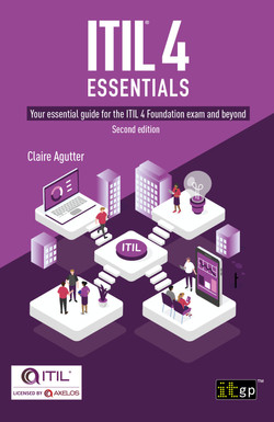 ITIL® 4 Essentials: Your essential guide for the ITIL 4 Foundation exam and beyond, second edition