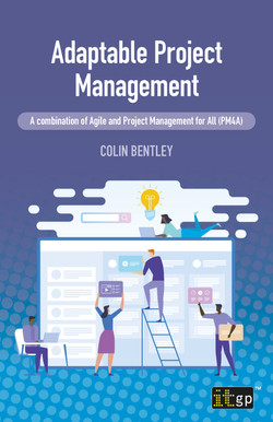 Adaptable Project Management – A combination of Agile and Project Management for All (PM4A)