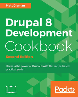 Drupal 8 Development Cookbook - Second Edition