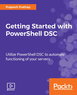 Getting Started with PowerShell DSC