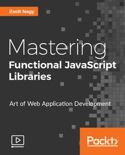 Mastering Functional JavaScript Libraries
