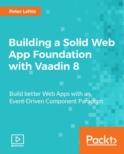 Building a Solid Web App Foundation with Vaadin 8