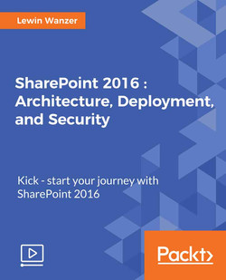 SharePoint 2016: Architecture, Deployment and Security