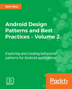 Android Design Patterns and Best Practices – Volume 2