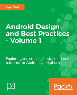 Android Design Patterns and Best Practices - Volume 1