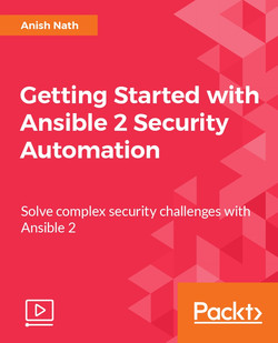 Getting Started with Ansible 2 Security Automation