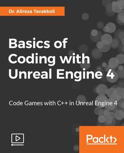 Basics of Coding with Unreal Engine 4