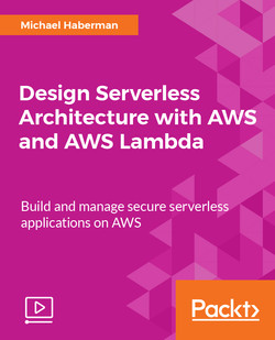 Design Serverless Architecture with AWS and AWS Lambda