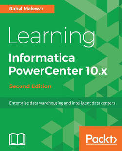 Learning Informatica PowerCenter 10.x - Second Edition