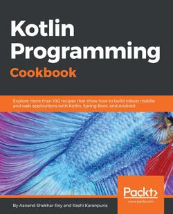 Kotlin Programming Cookbook