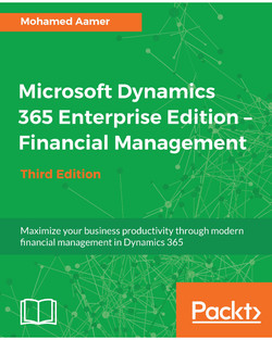 Microsoft Dynamics 365 Enterprise Edition - Financial Management - Third Edition