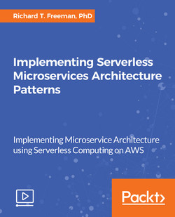 Implementing Serverless Microservices Architecture Patterns