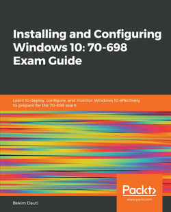 Installing and Configuring Windows 10: 70-698 Exam Guide