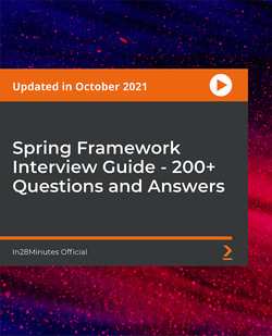 Spring Framework Interview Guide - 200+ Questions and Answers