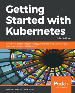 Getting Started with Kubernetes - Third Edition
